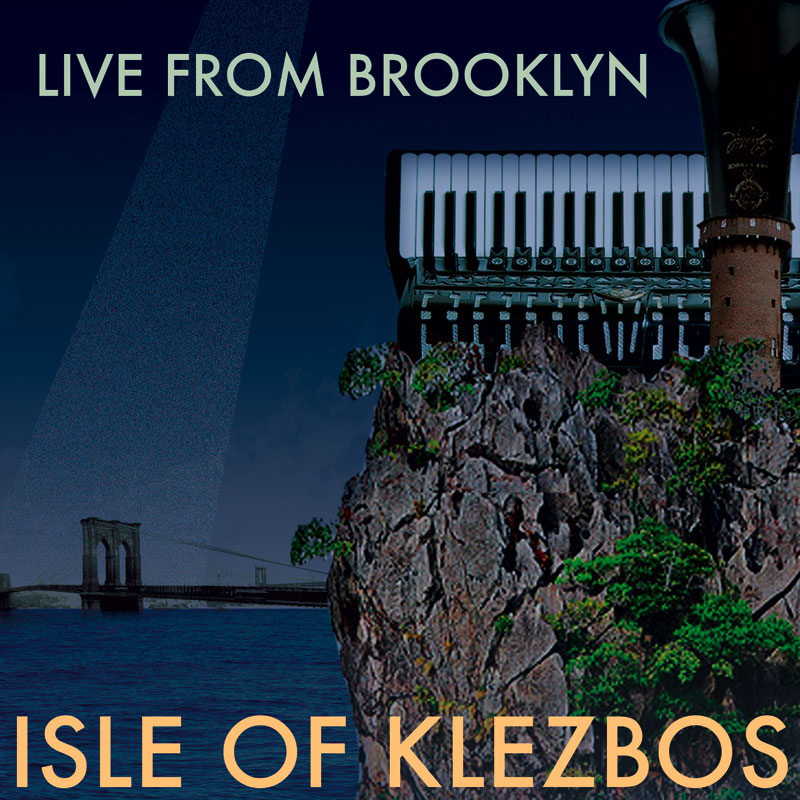 Live From Brooklyn by Isle of Klezbos, CD coverart