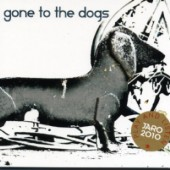 Coverart of the 2010 Sampler Gone To The Dogs released by Jaro