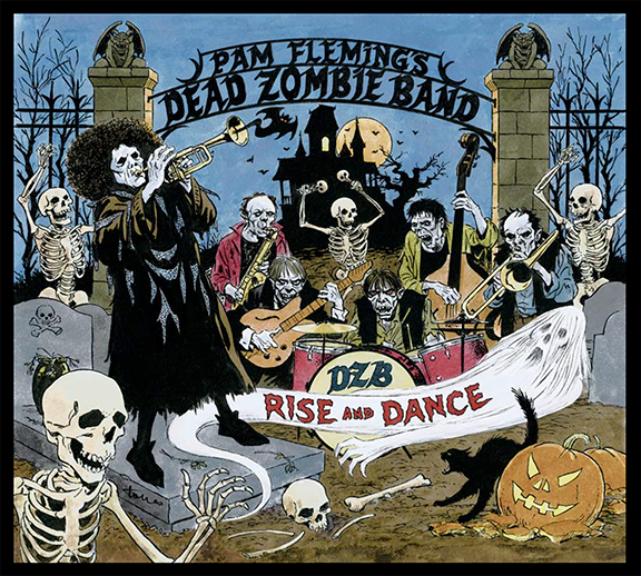 Pam Fleming's Dead Zombie Band - CD coverart by Angelo Torres